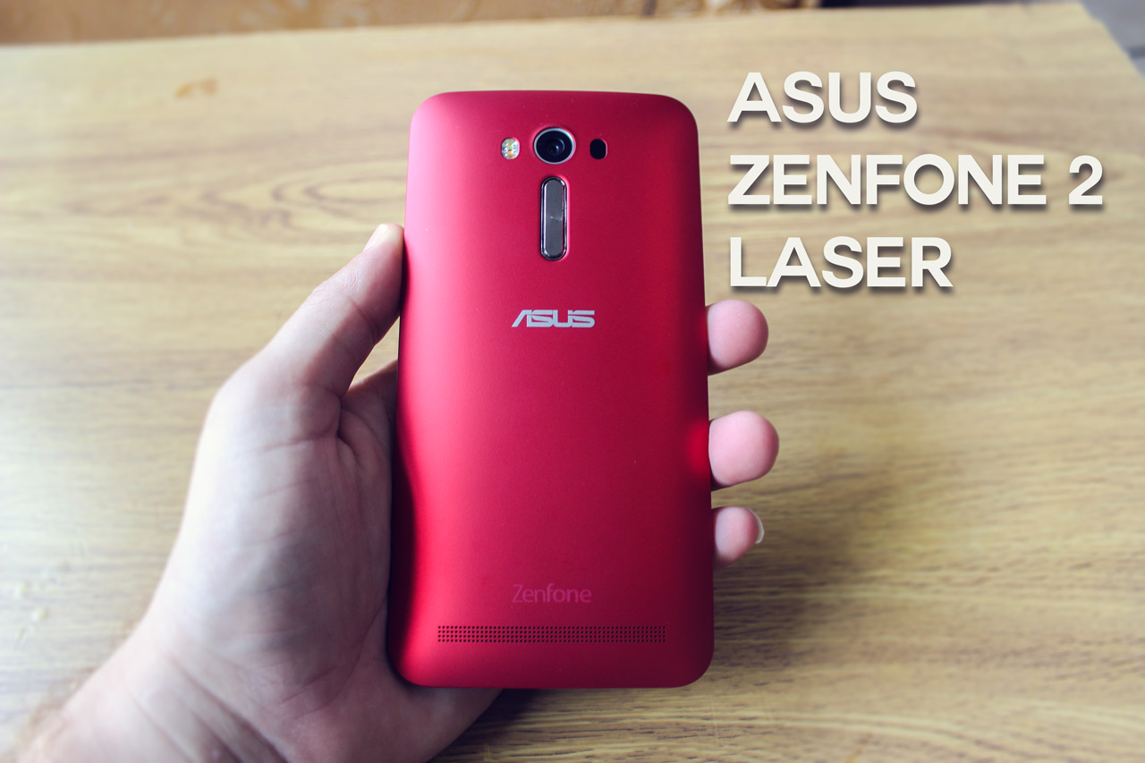 tried best inclusive android zenfone asus laser inceleme 5 2